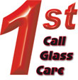 1ST CALL GLASS CARE